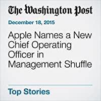 Apple Names a New Chief Operating Officer in Management Shuffle's image