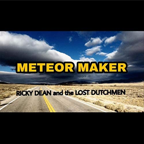 Ricky Dean & the Lost Dutchmen