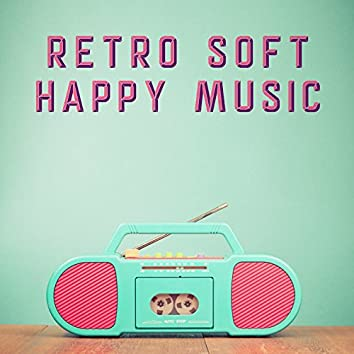 Retro Soft Happy POP
