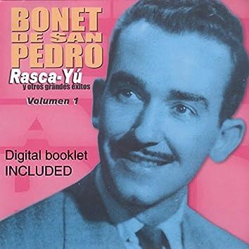 Rasca-Yu y Otros Grandes Exitos de Bonet de San Pedro, Vol. 1