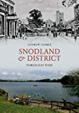 Snodland and District Through Time