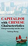 Capitalism with Chinese Characteristics: Entrepreneurship and the State
