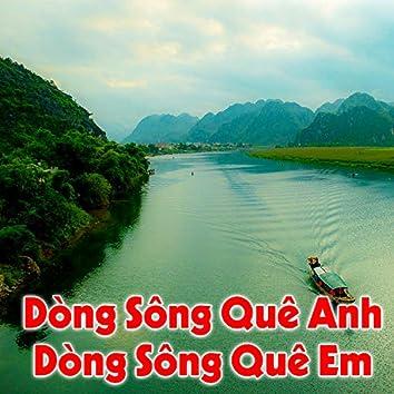 Dòng sông quê anh, dòng sông quê em