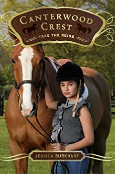 Take the Reins (Canterwood Crest Book 1) by [Jessica Burkhart]