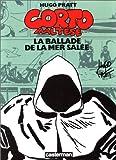 Corto Maltese: LA Ballade De LA Mer Salee (En Couleurs) (PRATT) - Hugo Pratt