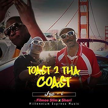 Toast 2 Tha Coast