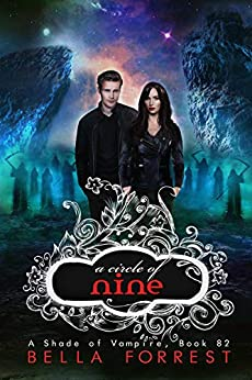 A Shade of Vampire 82: A Circle of Nine by [Bella Forrest]