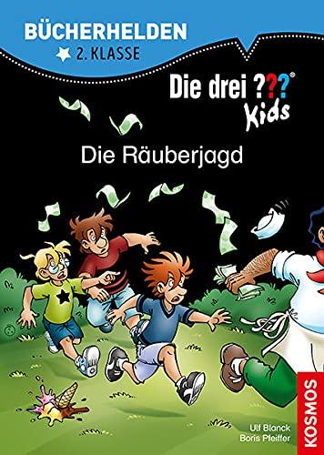 Die drei ??? Kids, Bücherhelden 2. Klasse, Die Räuberjagd: Erstleser Kinder ab 7 Jahre