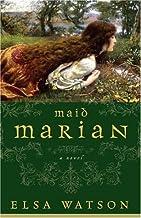 Maid Marian: A Novel
