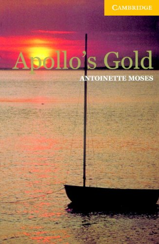 Apollo's Gold Level 2 (Cambridge English Readers) (English Edition)