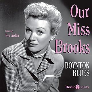 Our Miss Brooks: Boynton Blues cover art
