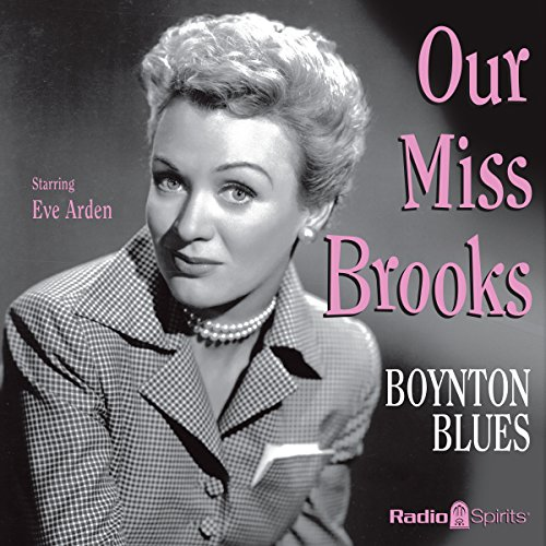 Our Miss Brooks: Boynton Blues audiobook cover art