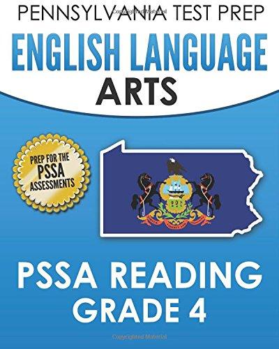 Pennsylvania Test Prep English Language Arts Pssa Reading Grade 4 Covers The Pennsylvania Core Standards Pcs