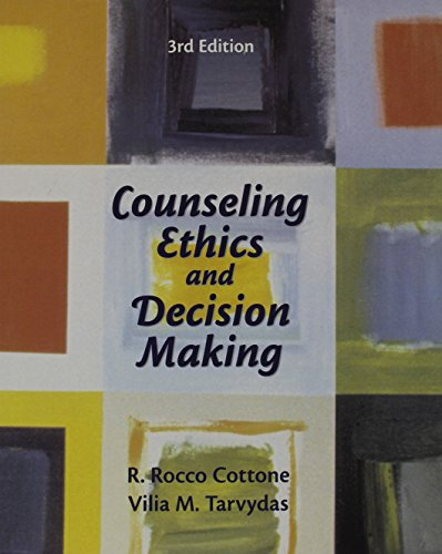 Counseling Ethics and Decision-Making (3rd Edition)