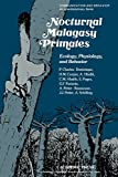 Nocturnal Malagasy primates: Ecology, Physiology, and Behavior (Communication and Behavior) (English Edition)