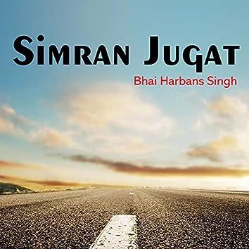 Simran Jugat (Shabad Gurbani Kirtan)