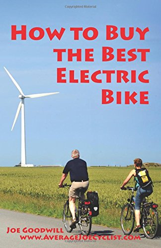 How to Buy the Best Electric Bike: An Average Joe Cyclist Guide