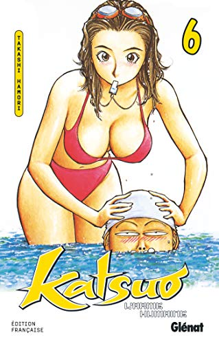 Katsuo, l'arme humaine, tome 6