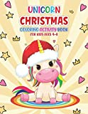 Unicorn Christmas Coloring Activity Book for Kids Ages 4-8: Ages 2-4, ages 4-8 Fun books for toddlers kids coloring books – Unicorn lover Christmas coloring book for children