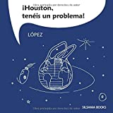 ¡Houston, tenéis un problema!