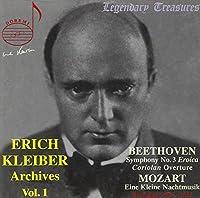 """Beethoven: Symphony No. 3 (""""Eroica"""")/Mozart: Eine Kleine Nachtmusik (Erich Kleiber Archives Vol. 1)"""