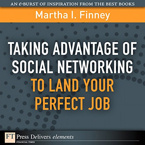 Taking Advantage of Social Networking to Land Your Perfect Job audiobook cover art