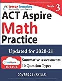 ACT Aspire Test Prep: 3rd Grade Math Practice Workbook and Full-length Online Assessments: ACT Aspire Study Guide