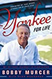 Yankee for Life: My 40-Year Journey in Pinstripes (English Edition)
