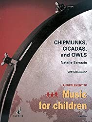 Chipmunks, cicadas and owls
