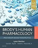 Brody's Human Pharmacology: Mechanism-Based Therapeutics - Lynn Wecker PhD