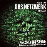 Mord in Serie – Das Netzwerk