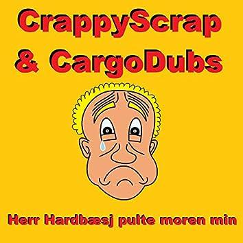 Herr Hardbæsj pulte moren min (feat. CargoDubs)