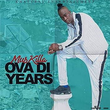 Ova Di Years