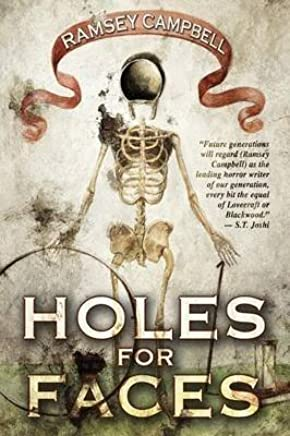 [Holes for Faces] (By (author)  Ramsey Campbell) [published: August, 2013]