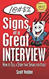 Signs of a Great Interview: How to Tell a Story that Speaks for Itself