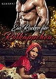 Ein Rocker für Rotkäppchen (Red Snakes Motorcycle Club 7)