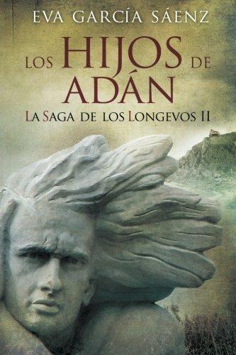 Los Hijos de Adan: Volume 2 (La saga de los longevos)
