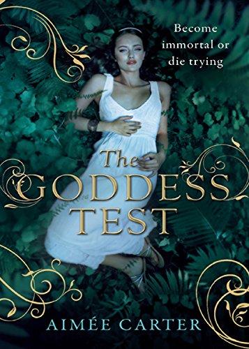 The Goddess Test (A Goddess Test Novel, Book 1) (The Goddess Series) (English Edition)