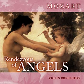 Rendezvous of Angels - Mozart: Violin Concertos