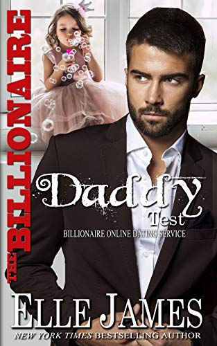 Compare Textbook Prices for The Billionaire Daddy Test Billionaire Online Dating Service  ISBN 9781626952829 by James, Elle