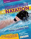 Les fondamentaux de la natation - Technique et entraînement : initiation, perfectionnement, Masters (ARTICLES SANS C) - Format Kindle - 9782757601655 - 14,99 €