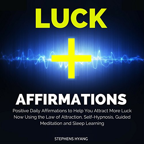 Luck Affirmations audiobook cover art