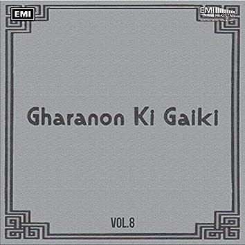 Gharanon Ki Gaiki, Vol. 8