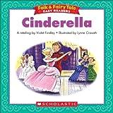 Folk & Fairy Tale Easy Readers: Cinderella (English Edition)