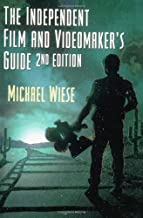 The Independent Film and Videomaker's Guide, Second Edition (Michael Wiese Productions)