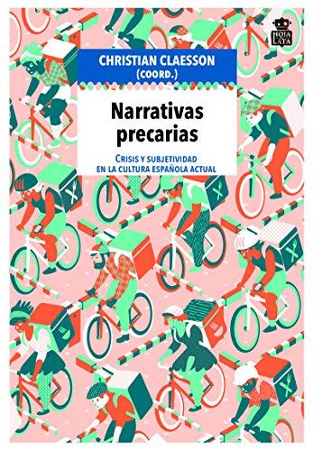 Narrativas precarias: Crisis y subjetividad en la cultura española actual: 08 (Mecanoclastia)