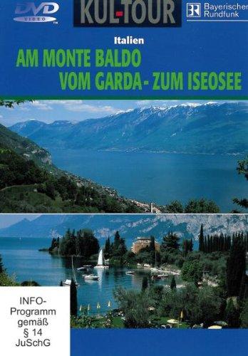 Am Monte Baldo/Vom Garda- zum Iseosee -Kult-Tour
