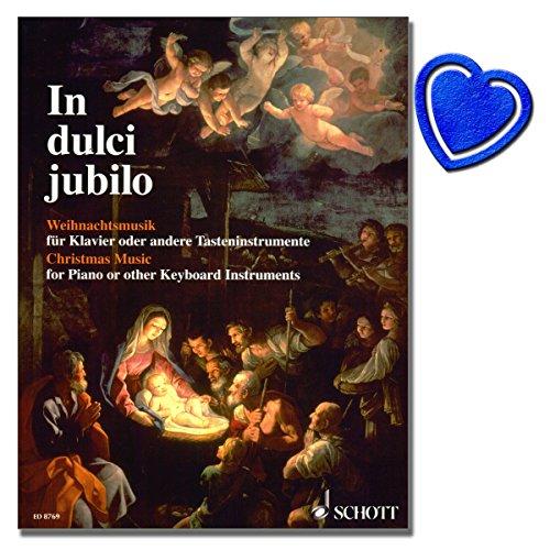 In dulci jubilo - Weihnachtsmusik für Klavier oder andere Tasteninstrumente - Bearbeiter: Erna Freitag - 80 Stücke aus dem 16.-20. Jahrhundert - mit bunter herzförmiger Notenklammer