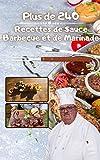 Plus de 240 recettes de sauce barbecue et de marinade: Meilleures sauces barbecue, marinades et marinades pour les débutants