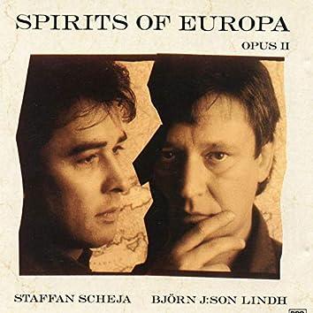 Spirits of Europa, Opus II
